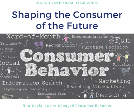 Covid-19. Shaping the Consumer of the Future.