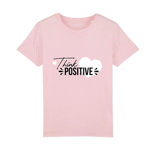 Think Positive - Kids T-Shirt