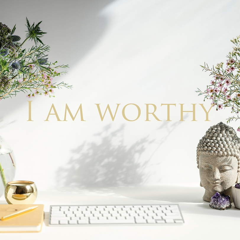 Copy of I am worthy.png