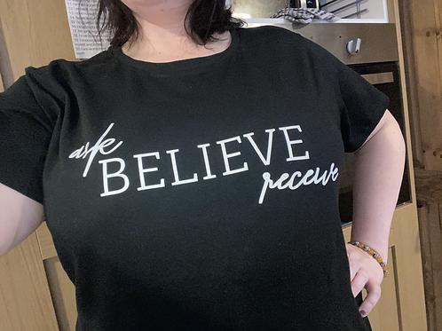 Ask, Believe, Receive Tshirt