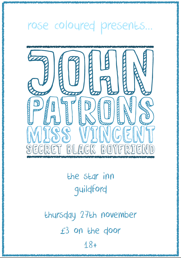 JOHN + Patrons + Miss Vincent + SBB