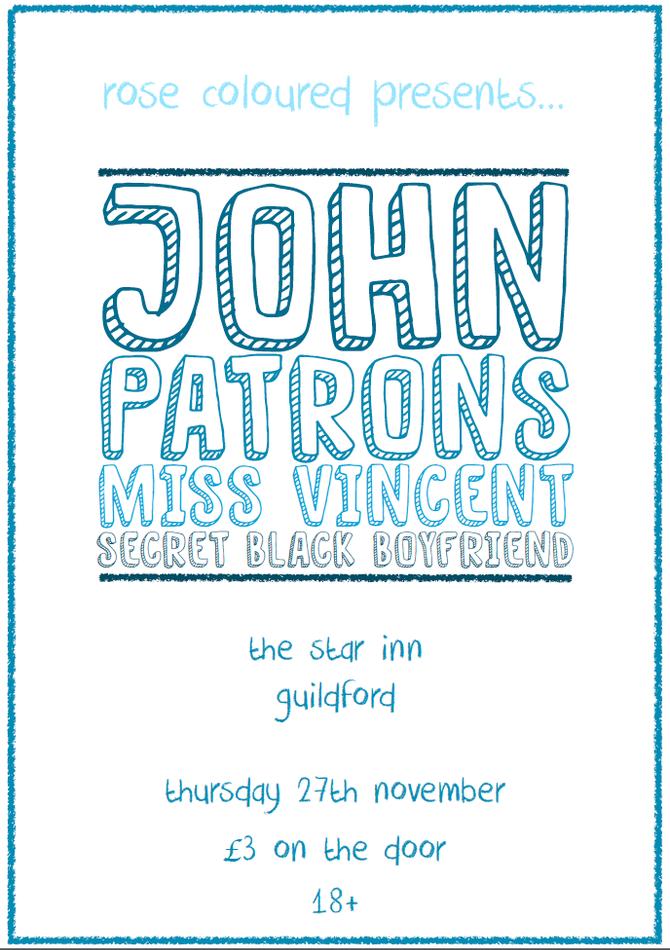 NEW SHOW #3! - JOHN + Patrons + Miss Vincent + Secret Black Boyfriend