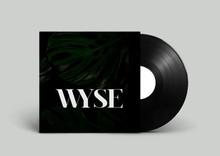 WYSE EP Vinyl Pre-Order!