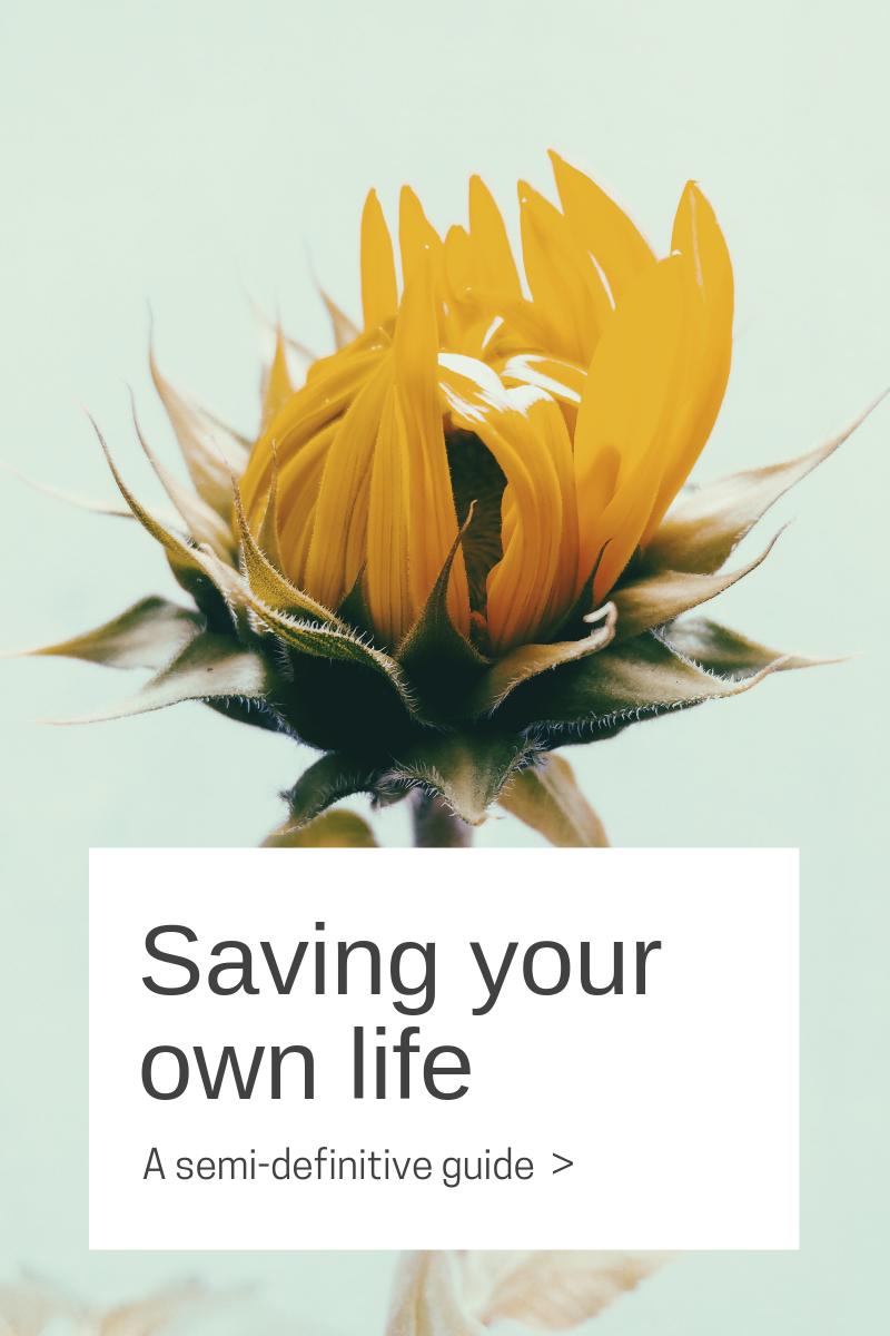 Saving your own life
