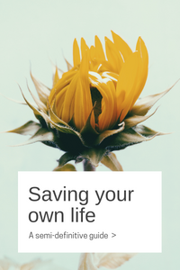 Saving your own life