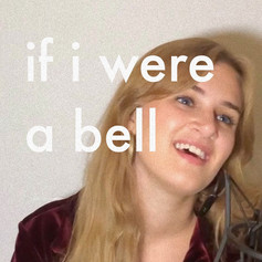 if i were a bell