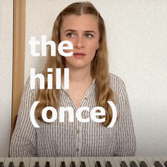 the hill (once)