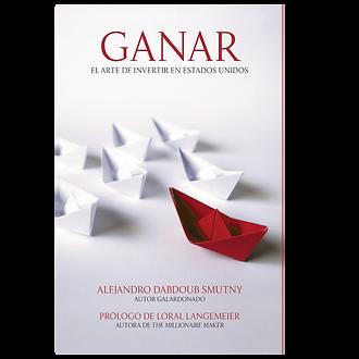 GANAR: EL ARTE DE INVERTIR EN ESTADOS UNIDOS