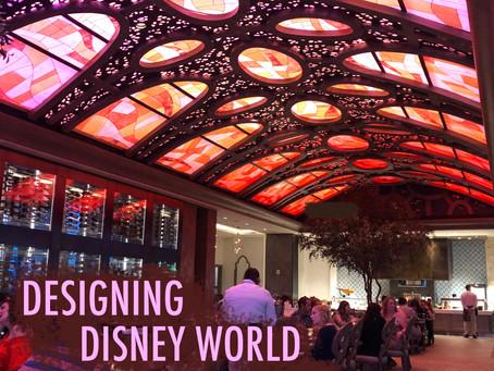 Designing Disney World - The Food - Parts 1 & 2