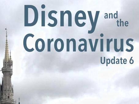 Disney and the Coronavirus - Update 6
