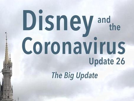 Disney and the Coronavirus - Update 26 - The Big Update