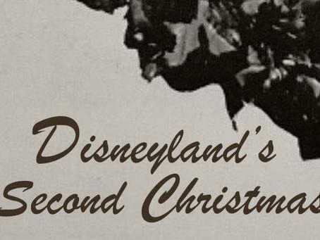 Seasonal 5 - Disneyland's Second Christmas - Updated 2020
