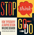 Stop, Think, Go, Do-  How Typography and