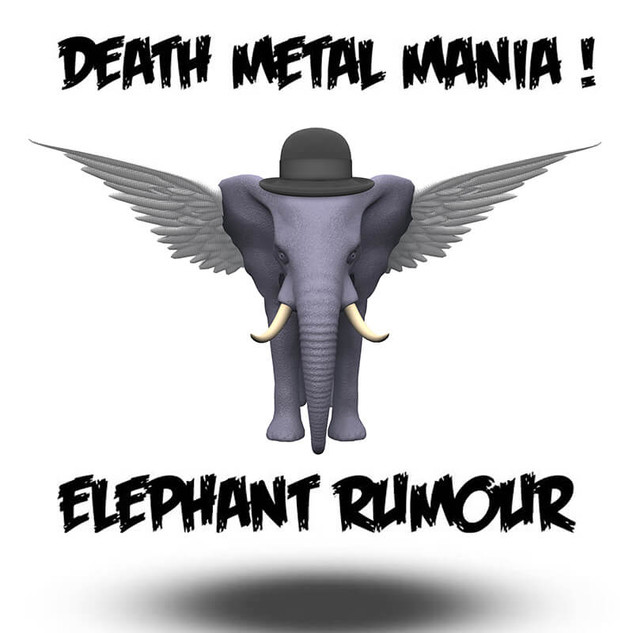 ElephanT Rumour Death Metal Mania