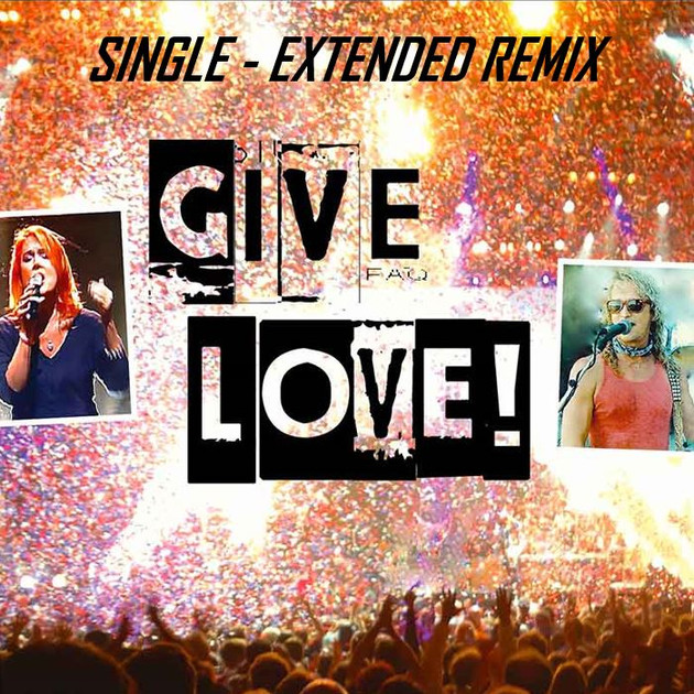 Give Love Extended Remix
