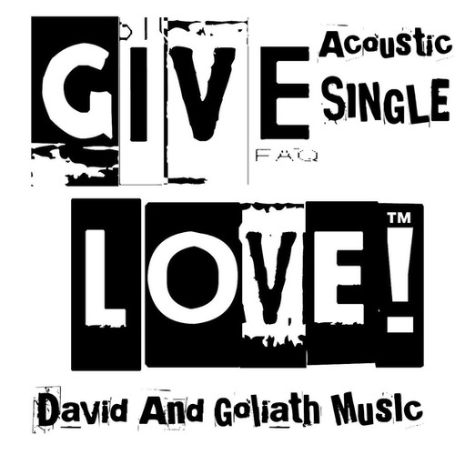 Give Love Single David and Goliath Music