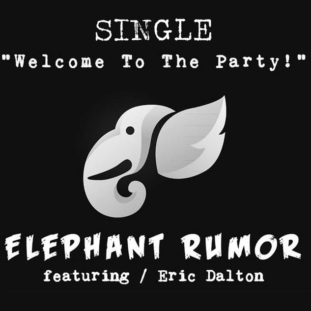 Elephant Rumor Single, 'Welcome to the Party!'
