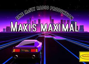 MAXIS MAXIMAL (The Long Versions) (Folge 17)