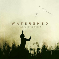 Watershed - Staring at the Ceiling