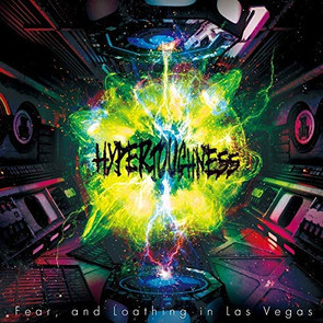 HYPERTOUGHNESS:Fear,and Loathing in Las