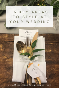 6 key areas to style at a wedding venue