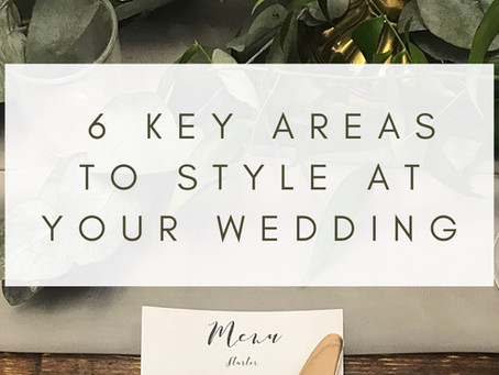 6 Key Areas to Style at Your Wedding Venue