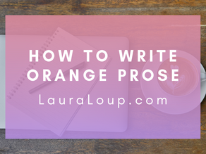How to Write Orange Prose