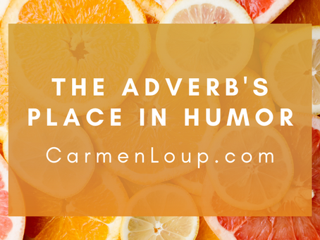 The Adverb's Place in Humor