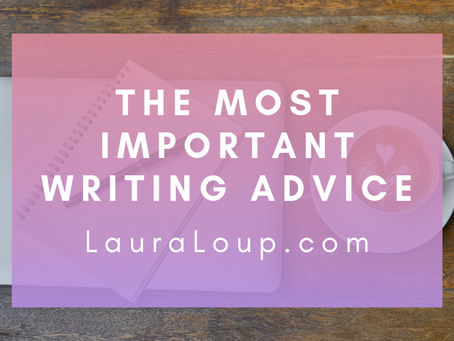 The Most Important Writing Advice