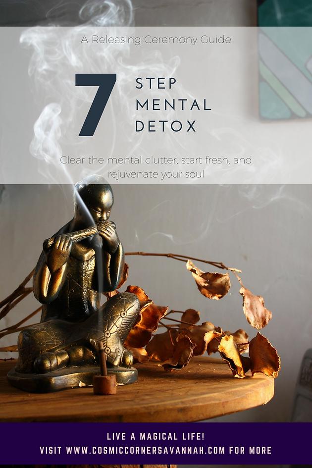 7 Step Mental Detox | Cosmic Corner | Metaphysical Store and Free