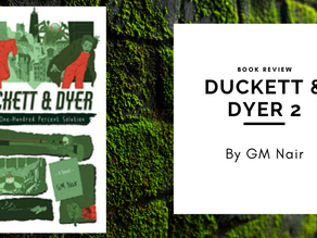 Book Review: Duckett & Dyer 2, The One-Hundred Percent Solution