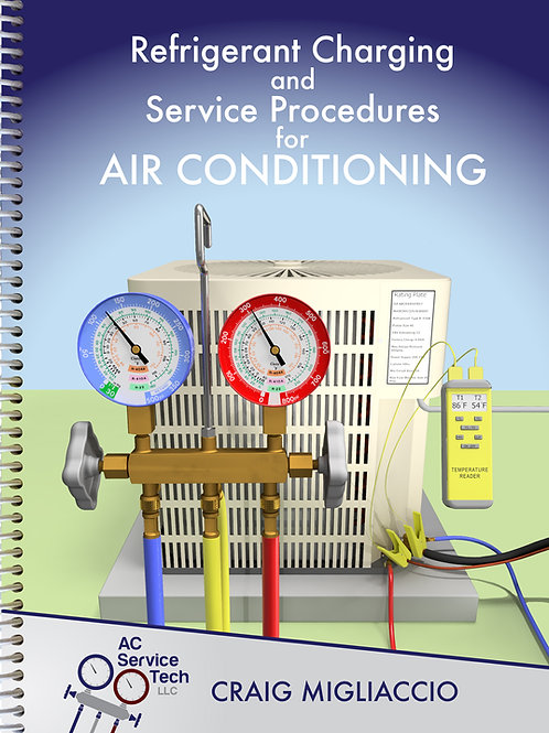 Paperback - Refrigerant Charging and Service Procedures for Air Conditioning