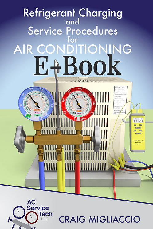 E-Book - Refrigerant Charging and Service Procedures for Air Conditioning 229 pg