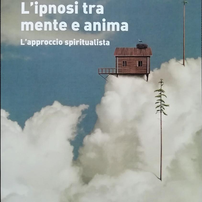"""Presentazione libro """"L'ipnosi tra mente e anima"""" (1)"""