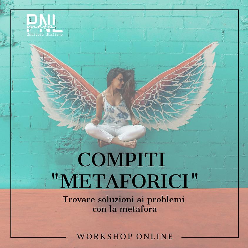"""COMPITI """"METAFORICI"""" Trovare soluzioni ai problemi con la metafora"""