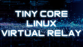 Tiny Core Linux Virtual Relay