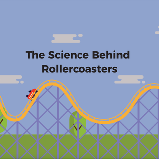 motion design: the science behind rollercoasters