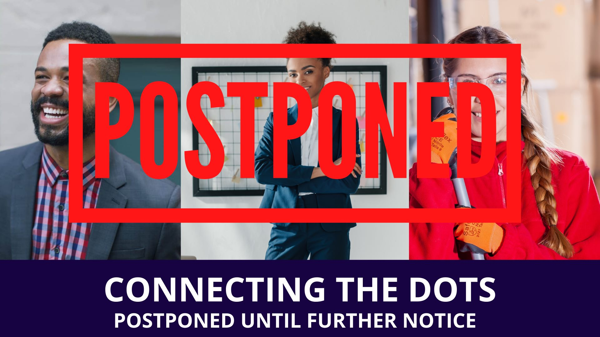 Connect the Dots Postponed!