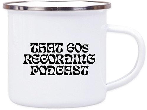 Enamel Mug: 'That 60s Recording Podcast'