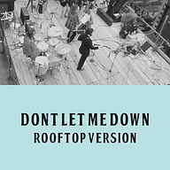 Don't Let Me Down (rooftop).png