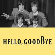 Hello, Goodbye.png
