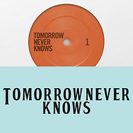 Tomorrow Never Knows Website.png
