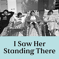 I Saw Her Standing There (W).png