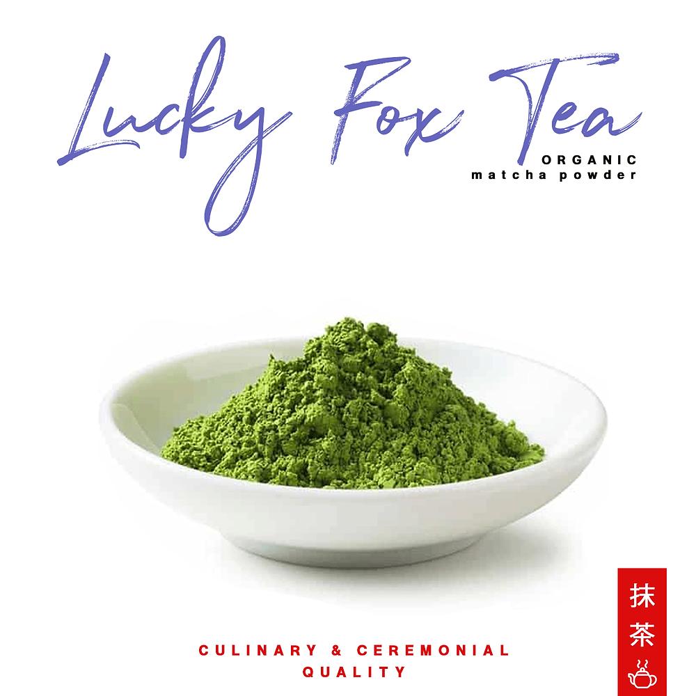Lucky Fox Tea Match Powder USDA Organic ceremonial culinary