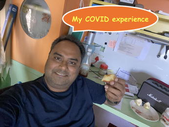 My experience with COVID-19 and some TIPS