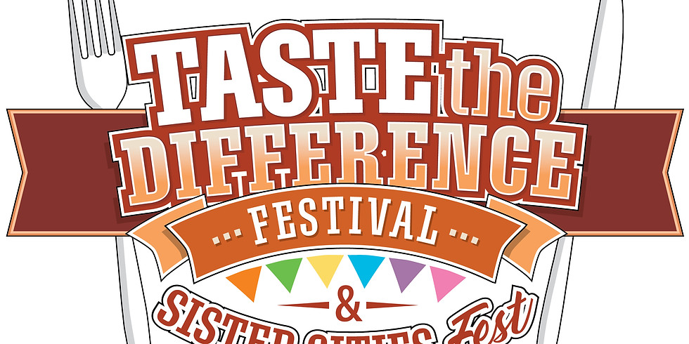 Taste the Difference Festival & Sister Cities Fest