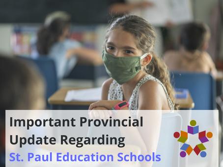 Important Provincial Update Regarding St. Paul Education Schools