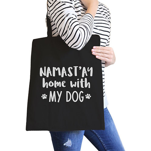 NAMASTAY HOME WITH MY DOG CANVAS BLAKC BAG