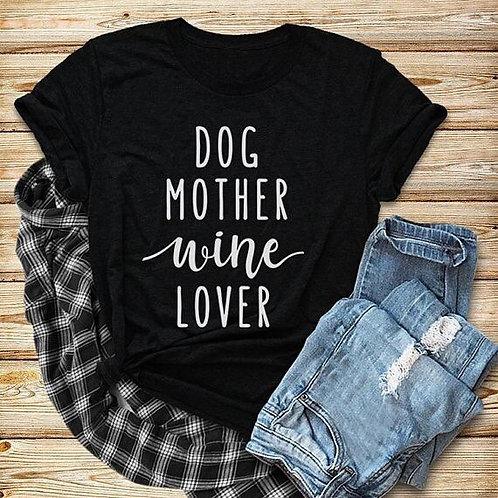 DOG MOTHER WINE LOVER BLACK TSHIRT