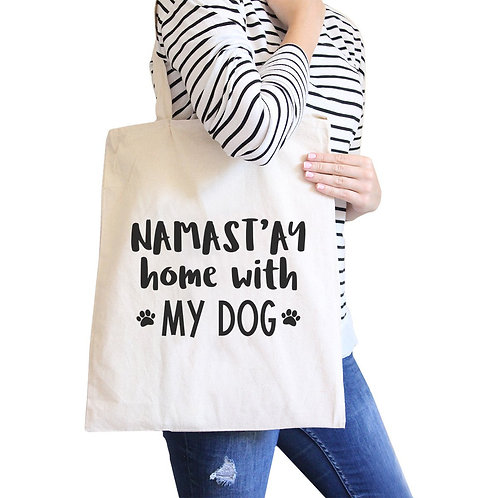 NAMASTAY HOME WITH MY DOG CANVAS BAG
